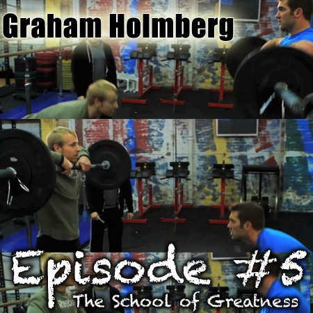 Graham Holmberg: World's Fittest Man on CrossFit and Turning Your Life Around