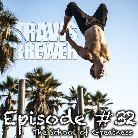 Travis Brewer on the School of Greatness Podcast with Lewis Howes