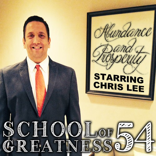 Chris Lee on the School of Greatness podcast with Lewis Howes on Abundance and Prosperity