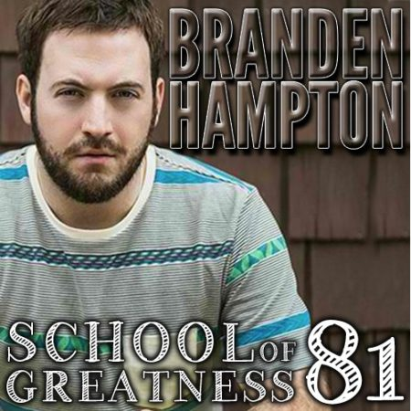 Branden Hampton on the School of Greatness with Lewis Howes