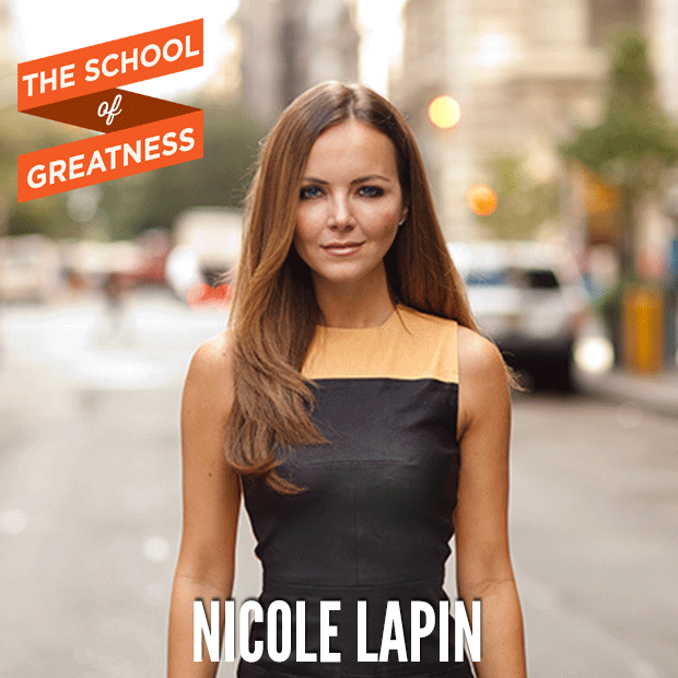 Nicole Lapin on The School of Greatness