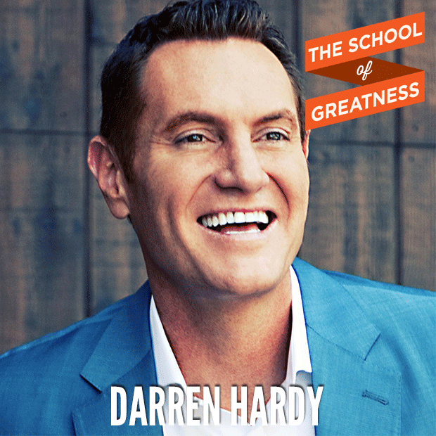 Darren Hardy on The School of Greatness